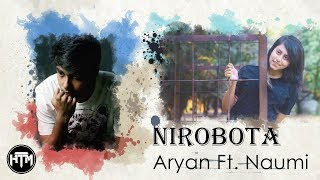 Nirobota | Aryan ft. Naumi (Official Song) | HTM Records
