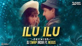 Ilu Ilu (Trap Nation) - Dj Nexus & Dj Swap's Ft. Dj Sanjna 2K17 Remix