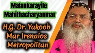 Malankarayile Mahithacharyanmar - H.G. Dr. Yakoob Mar Irenaios Metropolitan