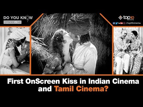 Xxx Mp4 First Onscreen Kiss In Indian Cinema And Tamil Cinema Do You Know Episode 140 3gp Sex
