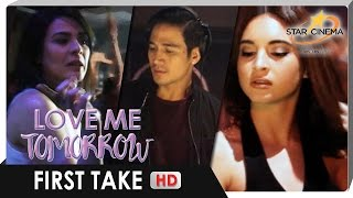 First Take | 'Love Me Tomorrow' | Piolo Pascual, Coleen Garcia, and Dawn Zulueta | Star Cinema