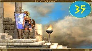 Titan Quest Anniversary Edition Playthrough Part 35: Western Silk Road