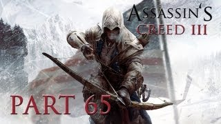 Assassin's Creed 3 - Walkthrough Part 65 [Sequence 9: A BITTER END] - W/Commentary