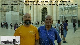 Il relitto del Regio sommergibile S. Veniero - Giugno 2017 - Immersione al Capo Passero, Siracusa