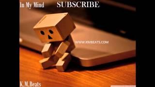 {Sad} R&B Instrumental Beat 2014 (Love Song 2014) - ''In My Mind'' [Prod. by K.M.Beats]
