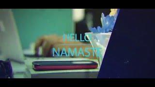 Hello Namaste Promotional Video 2016 - Fan Made