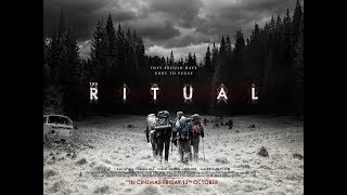 The Ritual (2017) - Movie Review