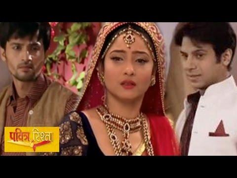 Xxx Mp4 Pavitra Rishta 16th October 2014 FULL EPISODE MARRIAGE CONFUSION Amp DRAMA 3gp Sex