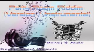 Party Room Riddim (Instrumental / Version) (G.S.R)
