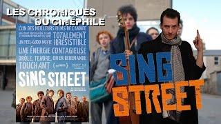 Les chroniques du cinéphile - Sing Street