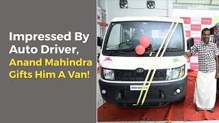 Kerala Auto Driver Gets A Van From Anand Mahindra