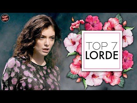 TOP 7 FAVORITE LORDE SONGS