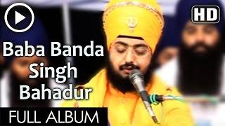 Baba Banda Singh Bahadur SANT BABA RANJIT SINGH JI (DHADHRIYAN WALE) PART 1