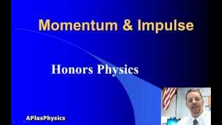 High School Physics - Momentum & Impulse