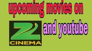 Upcoming sauth movies on Zee cinema