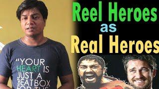 HOLLYWOOD I Reel Heroes as Real Heroes