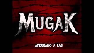 Mugak - Sigo en Pie