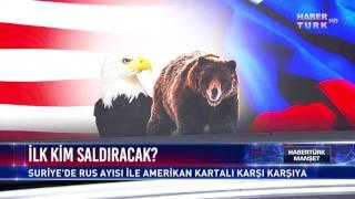 Habertürk Manşet - 20 Haziran 2017 (ABD-Rusya Savaşın Eşiğinde Mi?)
