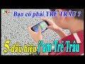 Download Video Download Liên quân mobile 5 Dấu hiệu nói lên Bạn chính là TRẺ TRÂU- TNG 3GP MP4 FLV