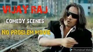 Vijay Raaz Comedy Scene  No Problem Movie