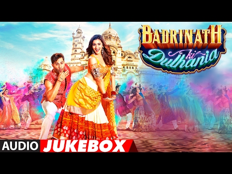 Xxx Mp4 Badrinath Ki Dulhania Full Songs Audio Jukebox Varun Dhawan Alia Bhatt T Series 3gp Sex
