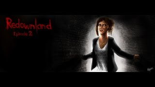 Redownland - Episode 2 - Folie