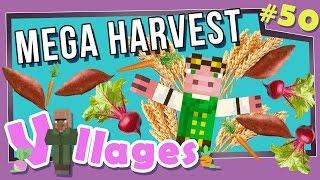 Minecraft: Villages - #50 - Mega Harvest! (Modded Minecraft)
