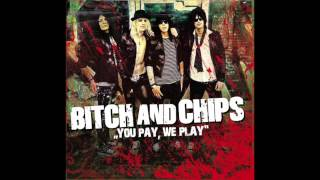 BITCH&CHIPS - Tomorrow Doesn't Exist   You Pay, We Play EP (2011)
