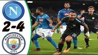 Napoli vs Manchester City 2 -4  Highlights English   01 November 2017