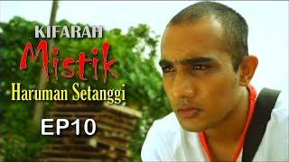 Kifarah Mistik | Haruman Setanggi (Episod 10)