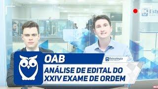 OAB - Análise de Edital do XXIV Exame de Ordem | Ao Vivo
