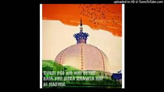 kursi par koi bhi baithe raja to mera khwaja hai dj hashim new Mix360p