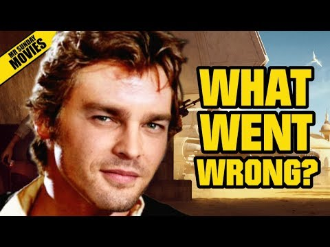 The HAN SOLO STAR WARS Movie - What Went Wrong?