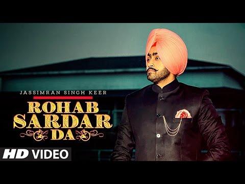 Xxx Mp4 Rohab Sardar Da Jassimran Singh Keer Full Song Punjabi Songs 2017 3gp Sex