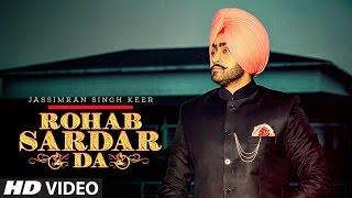 Rohab Sardar Da: Jassimran Singh Keer Full Song |