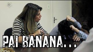 Dia dos Pais - Pai Banana - DESCONFINADOS