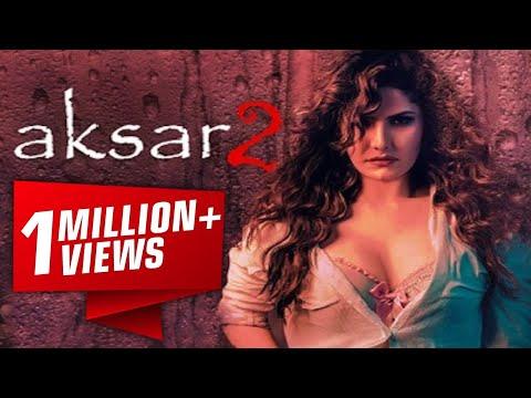 Xxx Mp4 Aksar 2 अक्सर २ 6 October 2017 Zarine Khan Bollywood Full Movie Promotion Video Uncut 3gp Sex