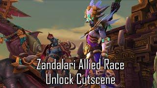 Zandalari Allied Race Unlock Cutscene (WIP)