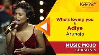 Arunaja - Music Mojo Season 5 - Kappa TV