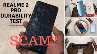 Realme 2 Pro -Durability test- Drop test, Bend test, Screen test, Scratch test, Water & Flame test