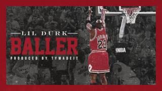 Lil Durk - Baller (Official Audio)