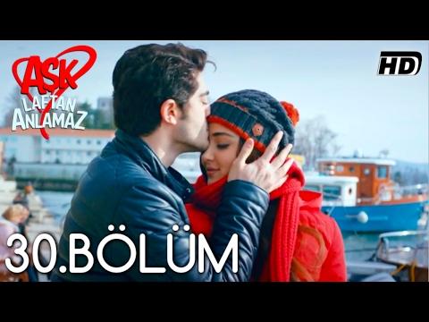 Xxx Mp4 Aşk Laftan Anlamaz 30 Bölüm ᴴᴰ 3gp Sex