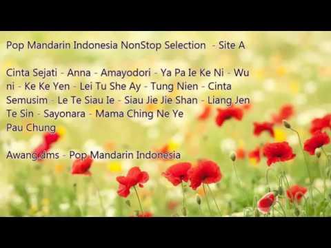 Non Stop Pop Mandarin Indonesia Selection - Site A (HQ AUDIO)