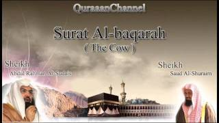 2- Surat Al-baqarah (Full) with audio english translation Sheikh Sudais & Shuraim