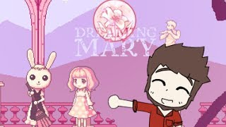 Vash Plays: Dreaming Mary Final.. DARK TURN FOR US!