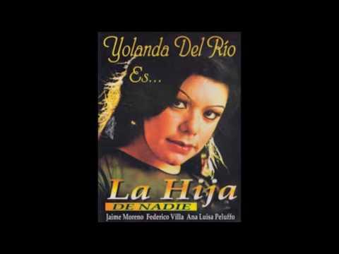 Yolanda Del Rio La Hija De Nadie Álbum Completo 1972