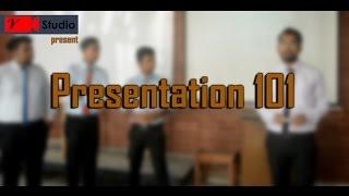 Presentation 101 l Fall16 l V-studio l IUBAT l BRACU
