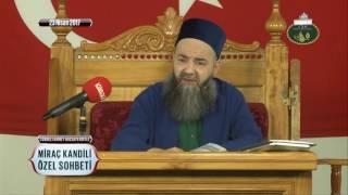 Cübbeli Ahmet Hoca - Miraç Kandili Özel Sohbeti 23 Nisan 2017