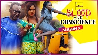 2015 Latest Nigerian Nollywood Movies - Blood And Conscience 3