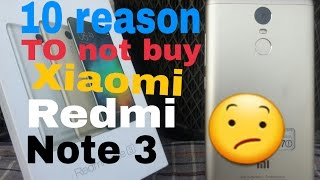 10 reason To not buy xiaomi redmi note 3😨😀😀